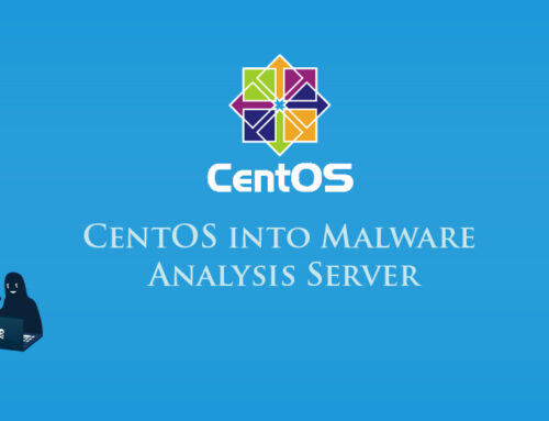 How to Turn Your CentOS into Malware Analysis Server